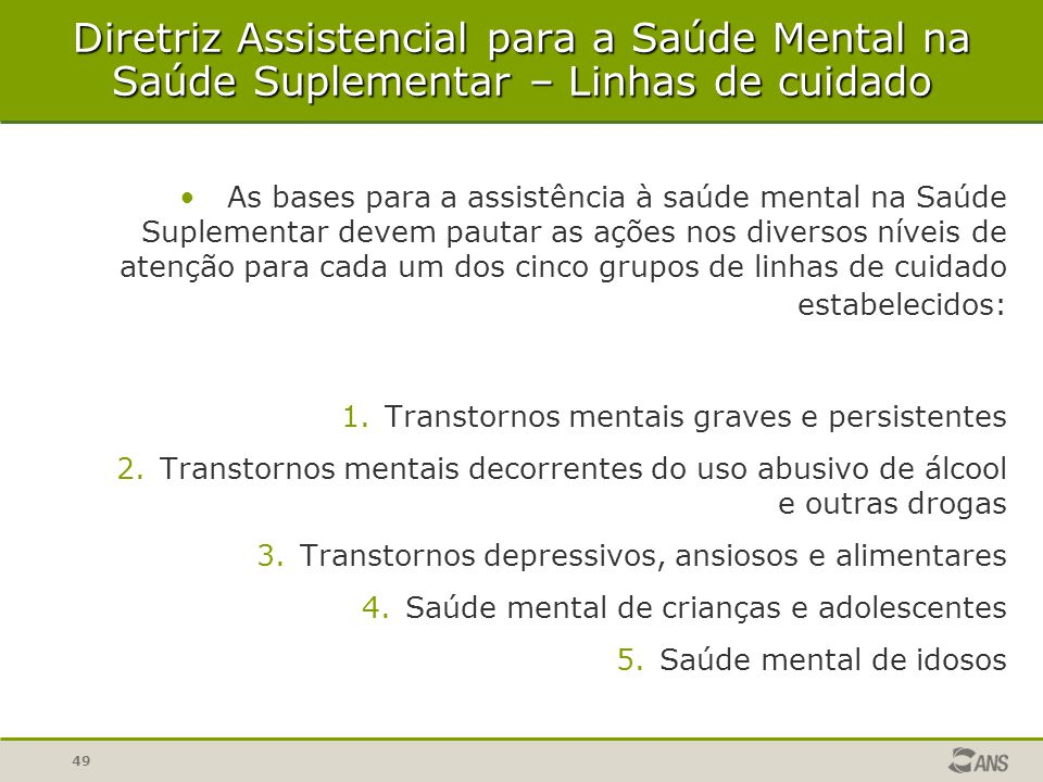 Diretriz Assistencial para a Saúde Mental na Saúde Suplementar – Linhas de cuidado