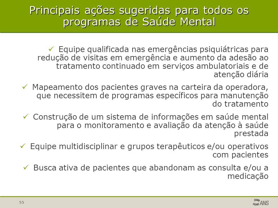 Principais ações sugeridas para todos os programas de Saúde Mental