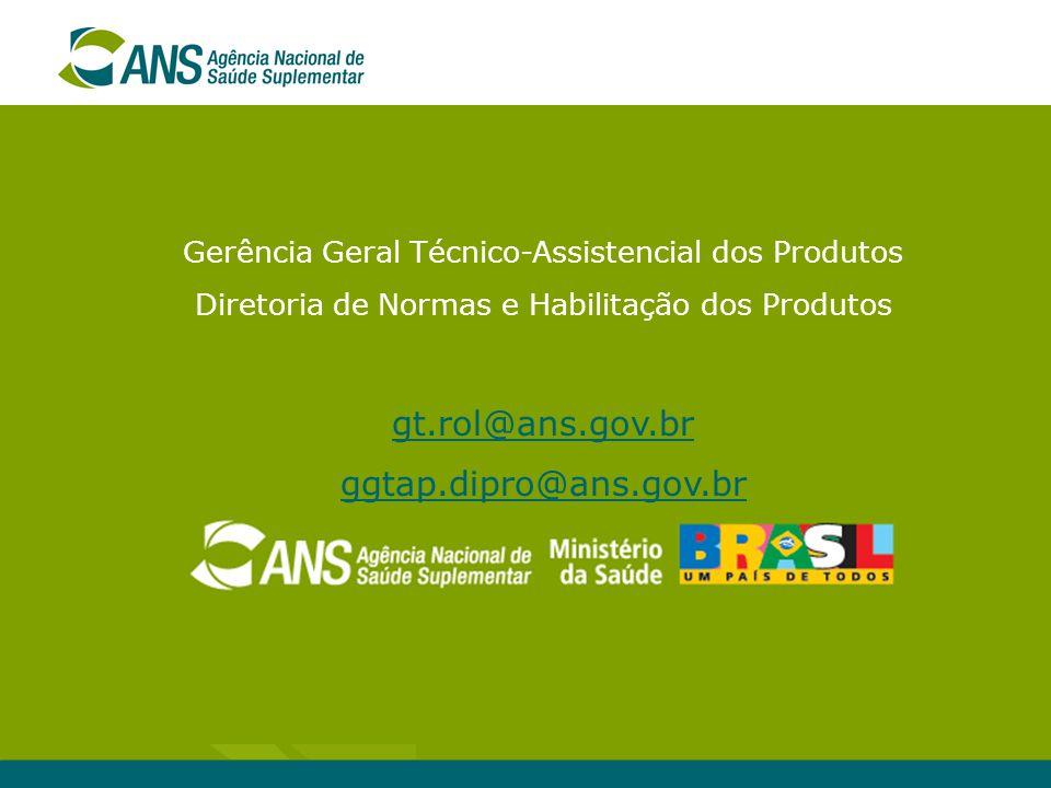 gt.rol@ans.gov.br ggtap.dipro@ans.gov.br