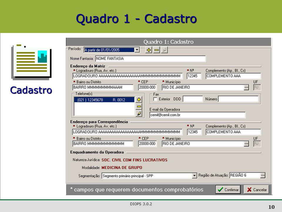 Quadro 1 - Cadastro Cadastro DIOPS 3.0.2