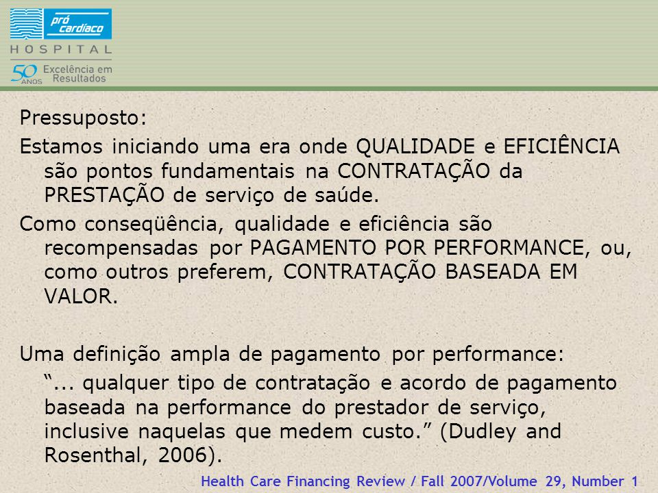 Uma definição ampla de pagamento por performance: