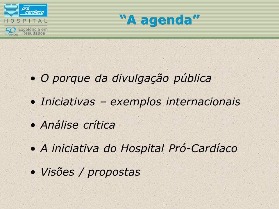 A agenda O porque da divulgação pública
