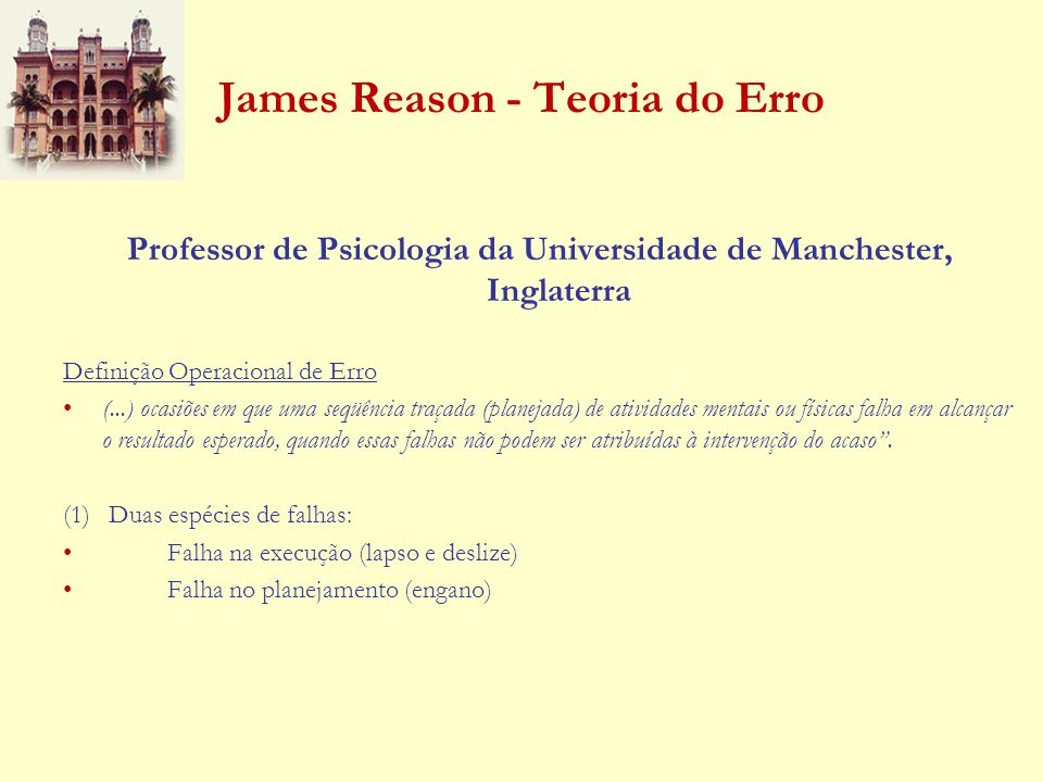 James Reason - Teoria do Erro