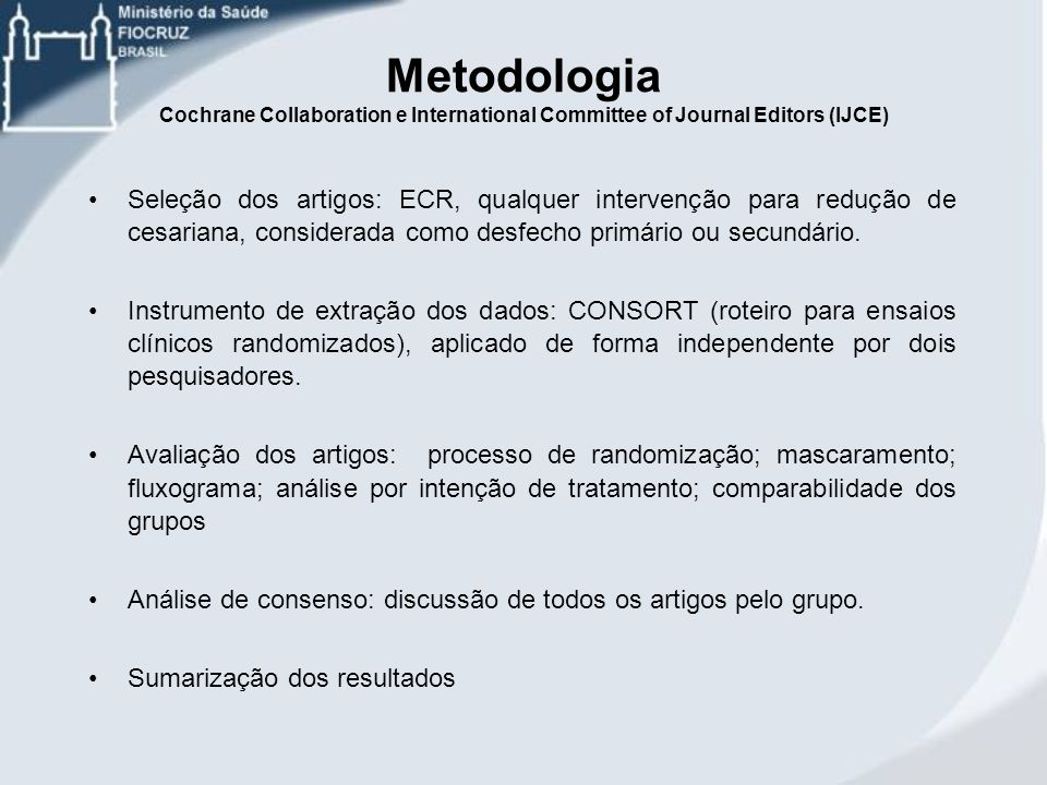 Metodologia Cochrane Collaboration e International Committee of Journal Editors (IJCE)