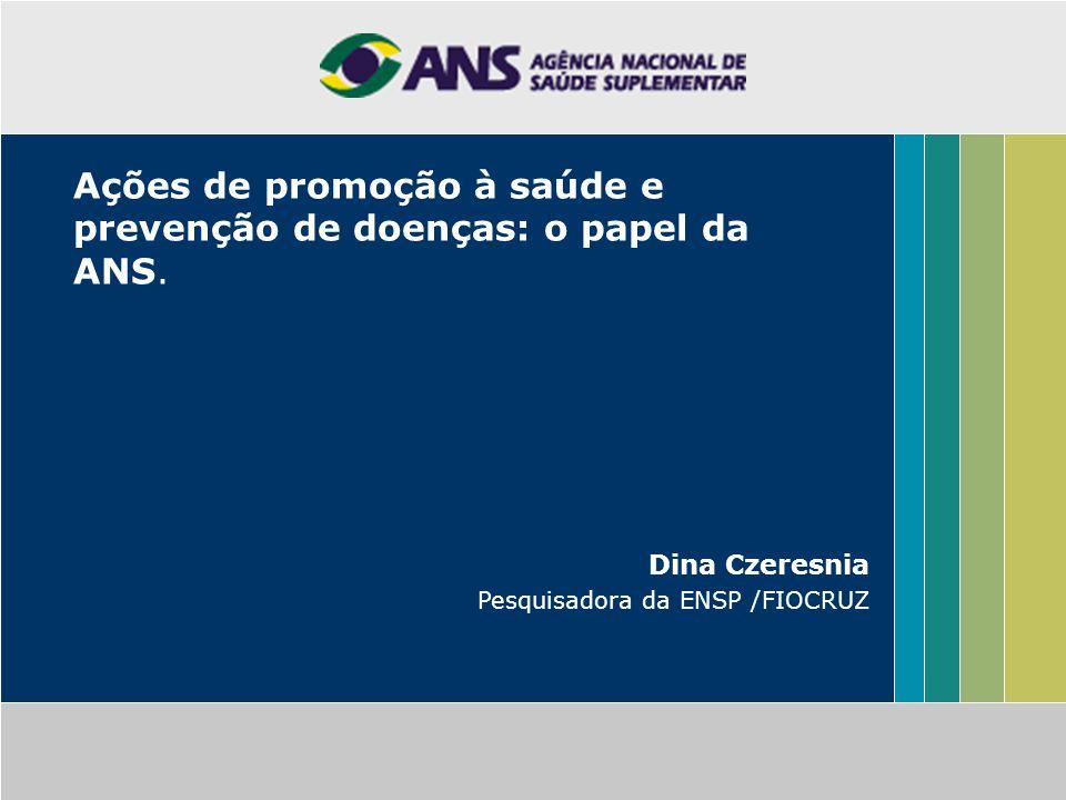 Ações de promoção à saúde e prevenção de doenças: o papel da ANS.