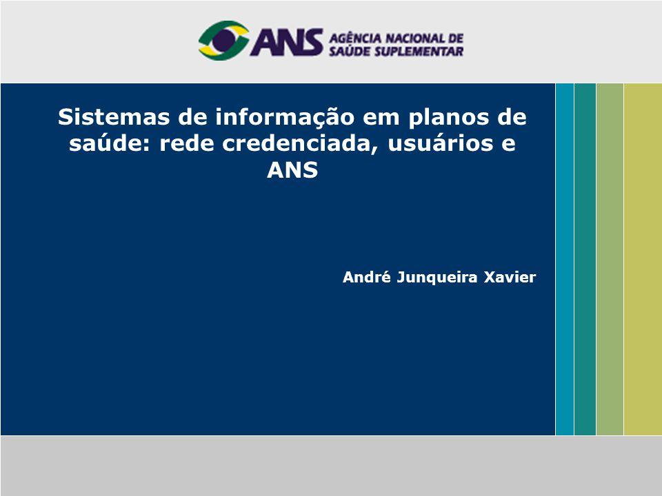 Sistemas de informação em planos de saúde: rede credenciada, usuários e ANS