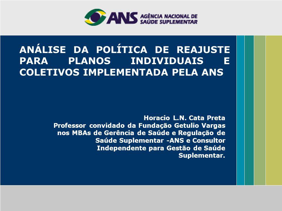 ANÁLISE DA POLÍTICA DE REAJUSTE PARA PLANOS INDIVIDUAIS E COLETIVOS IMPLEMENTADA PELA ANS