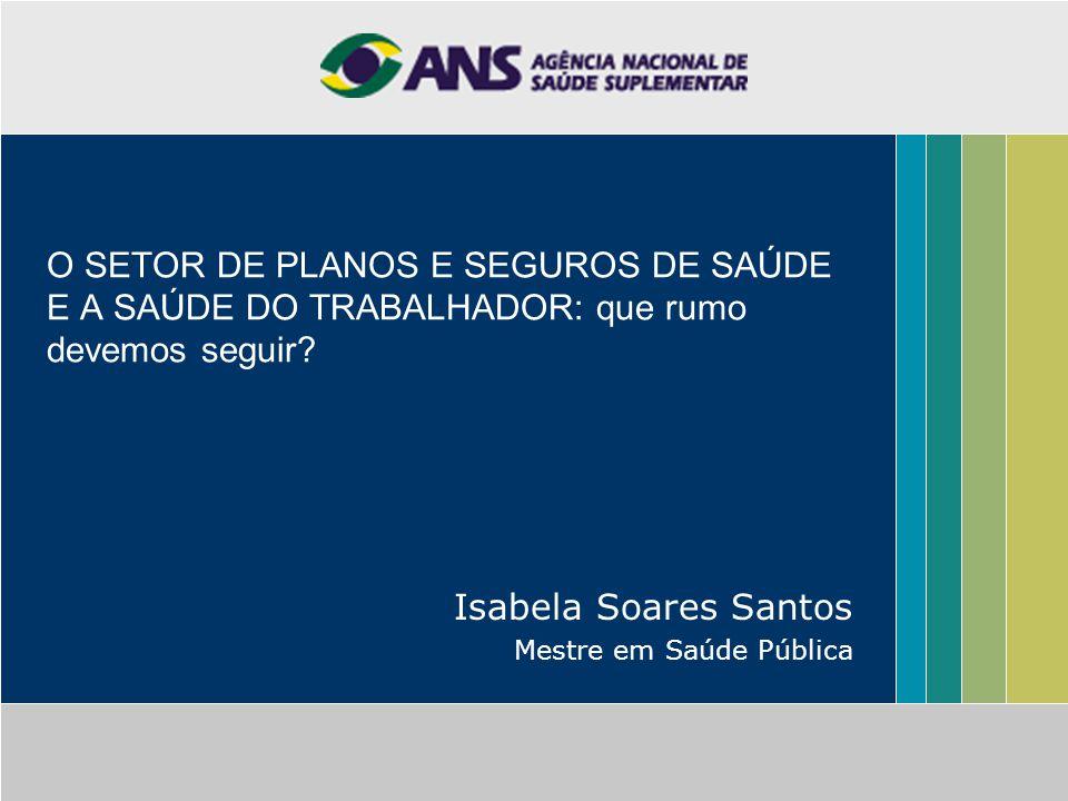 Isabela Soares Santos Mestre em Saúde Pública