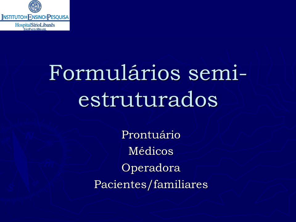 Formulários semi-estruturados