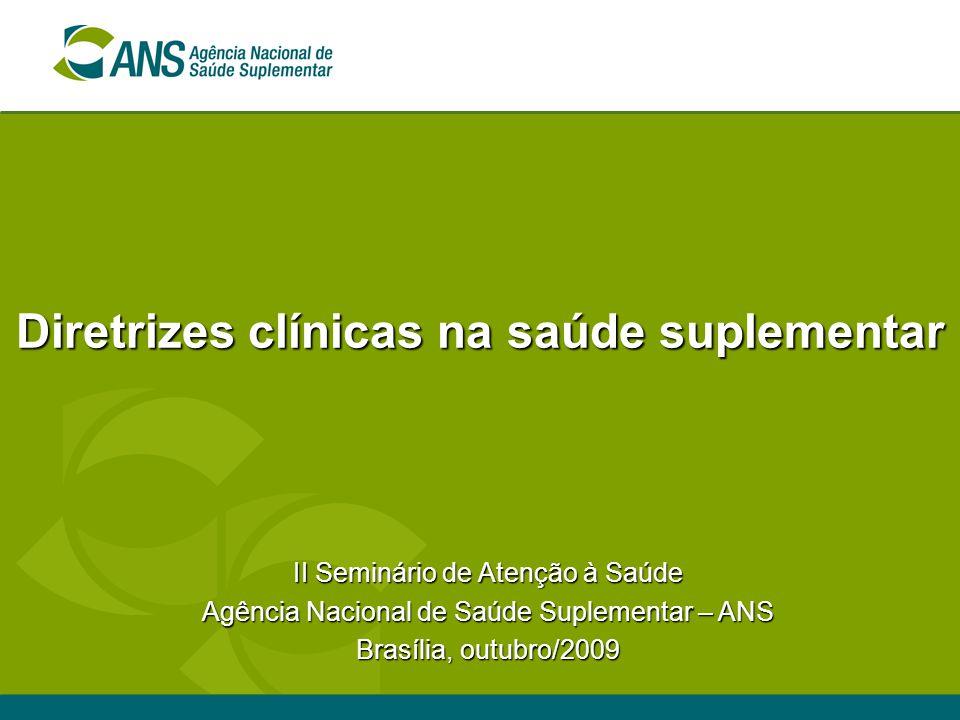 Diretrizes clínicas na saúde suplementar