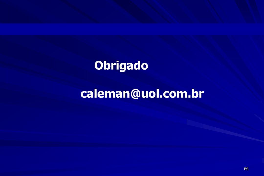 Obrigado caleman@uol.com.br Gislon Caleman