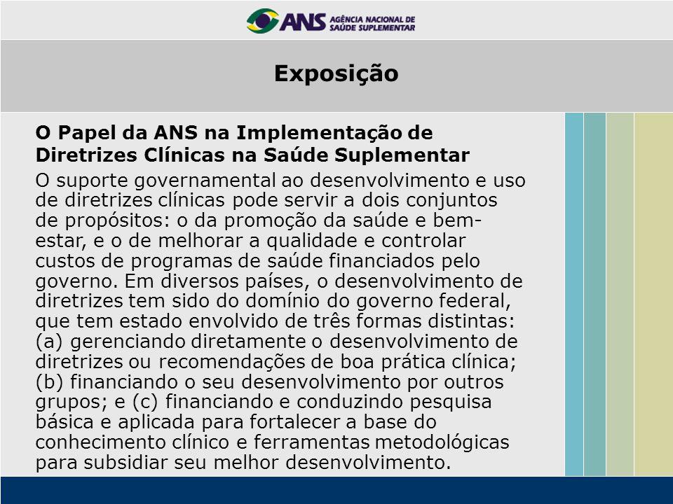 Exposição O Papel da ANS na Implementação de Diretrizes Clínicas na Saúde Suplementar.