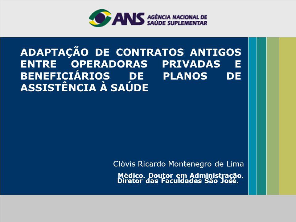 ADAPTAÇÃO DE CONTRATOS ANTIGOS ENTRE OPERADORAS PRIVADAS E BENEFICIÁRIOS DE PLANOS DE ASSISTÊNCIA À SAÚDE