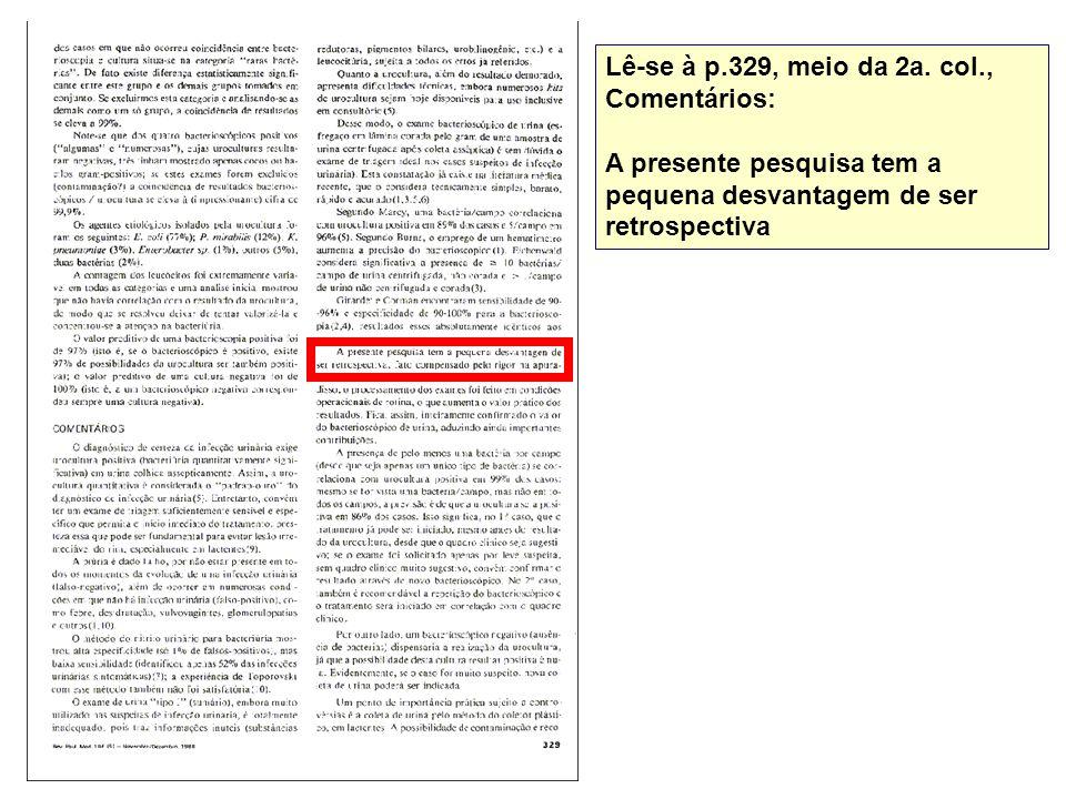 Lê-se à p.329, meio da 2a. col., Comentários: