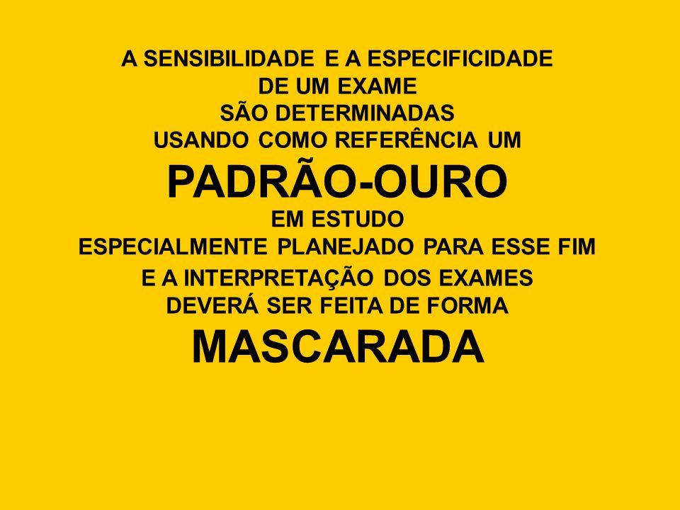 PADRÃO-OURO MASCARADA
