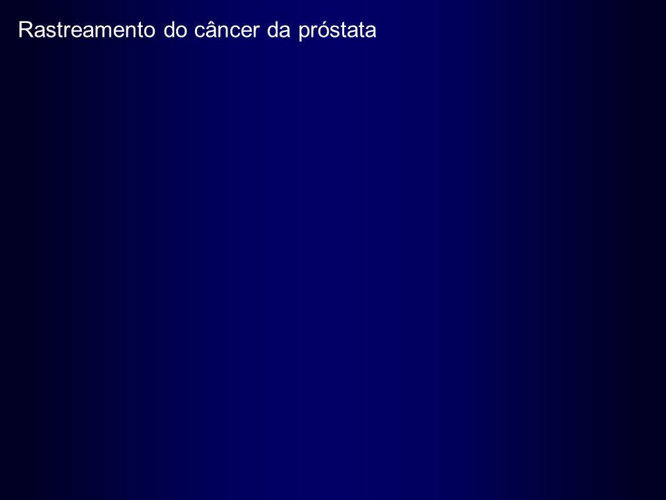 Rastreamento do câncer da próstata