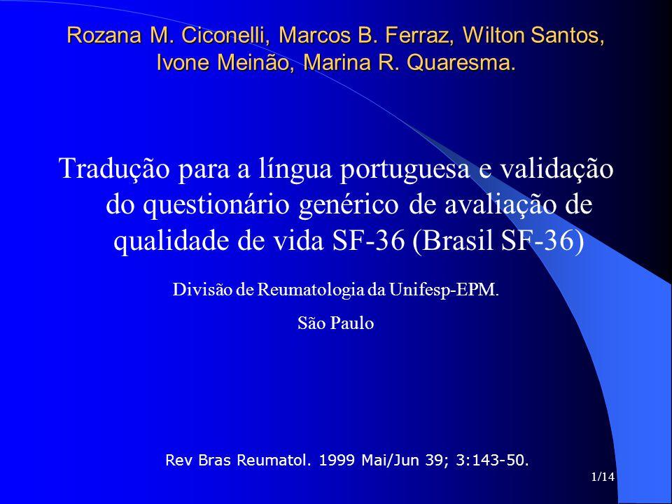 Rozana M. Ciconelli, Marcos B