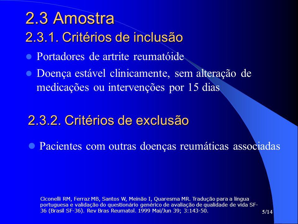 2.3 Amostra 2.3.1. Critérios de inclusão 2.3.2. Critérios de exclusão