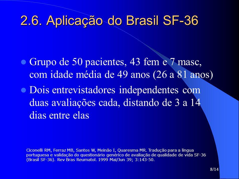 2.6. Aplicação do Brasil SF-36