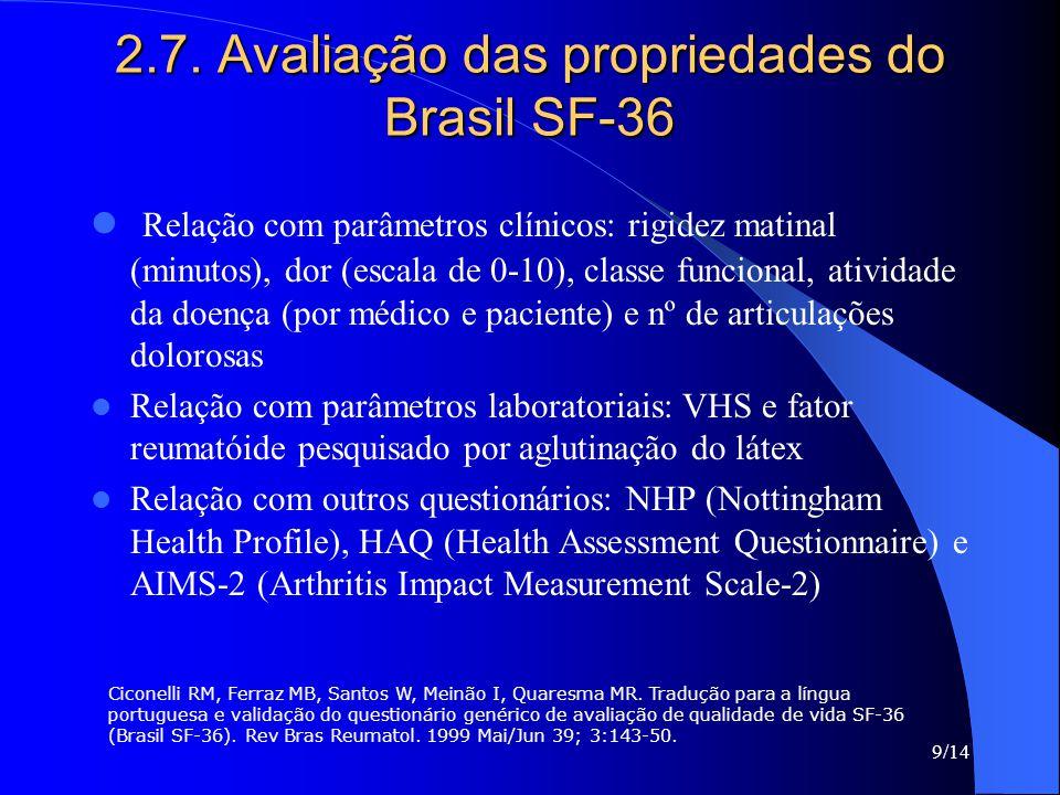 2.7. Avaliação das propriedades do Brasil SF-36