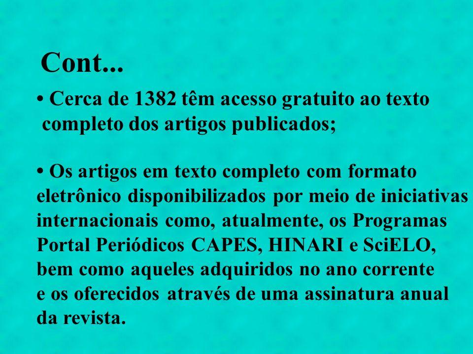Cont... • Cerca de 1382 têm acesso gratuito ao texto