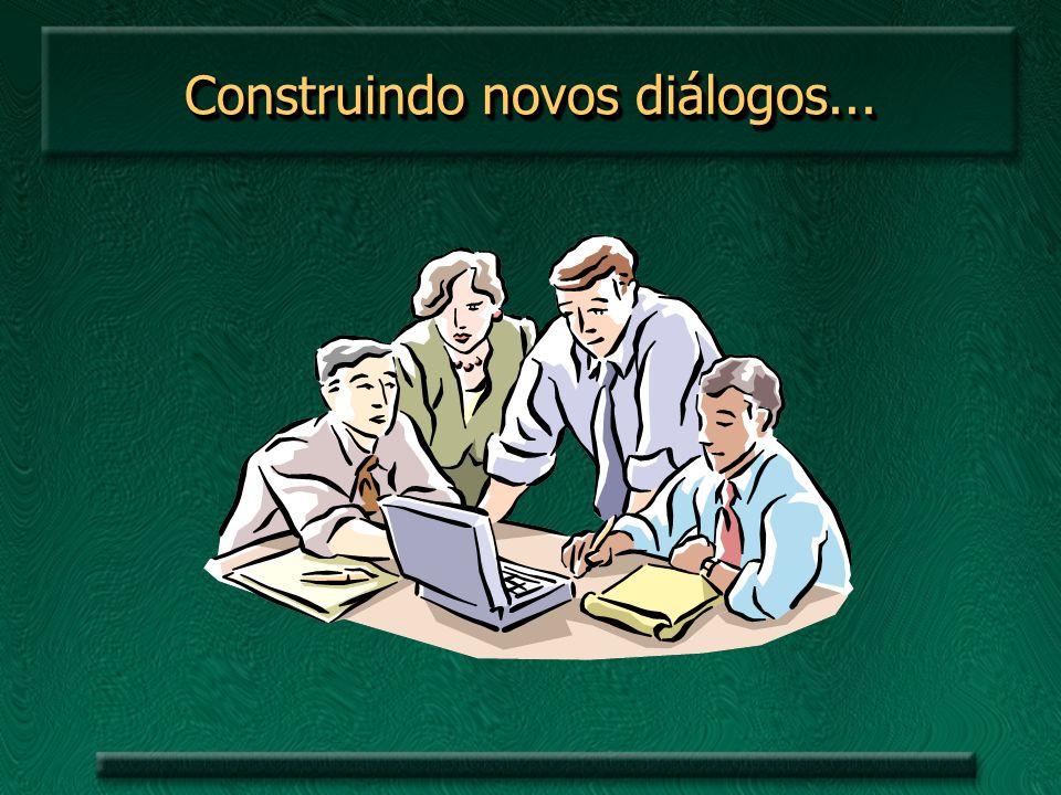 Construindo novos diálogos...