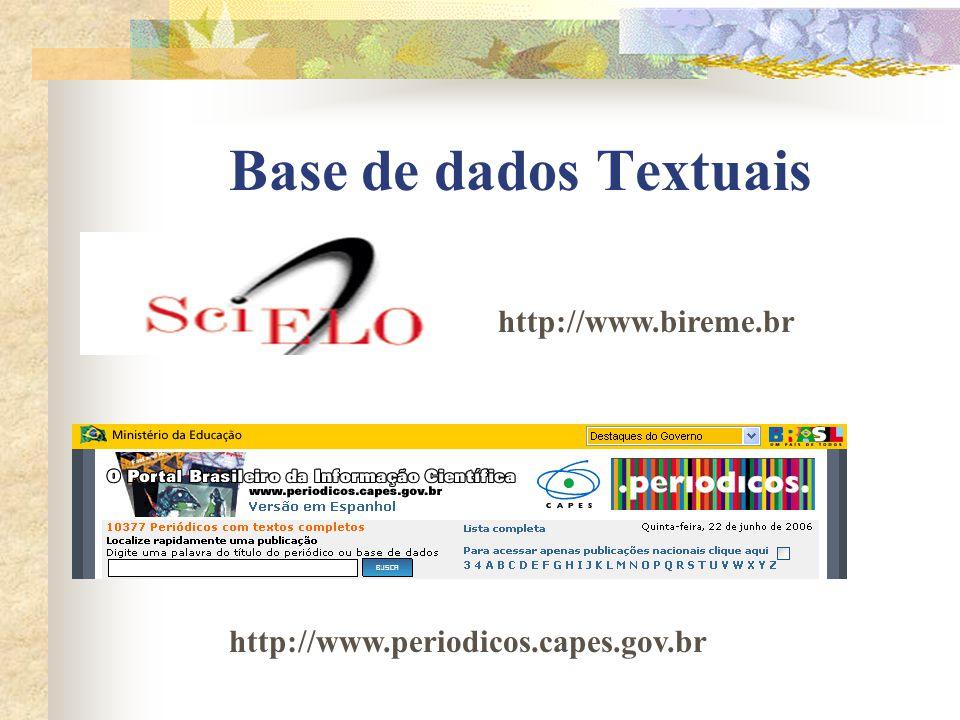 Base de dados Textuais http://www.bireme.br