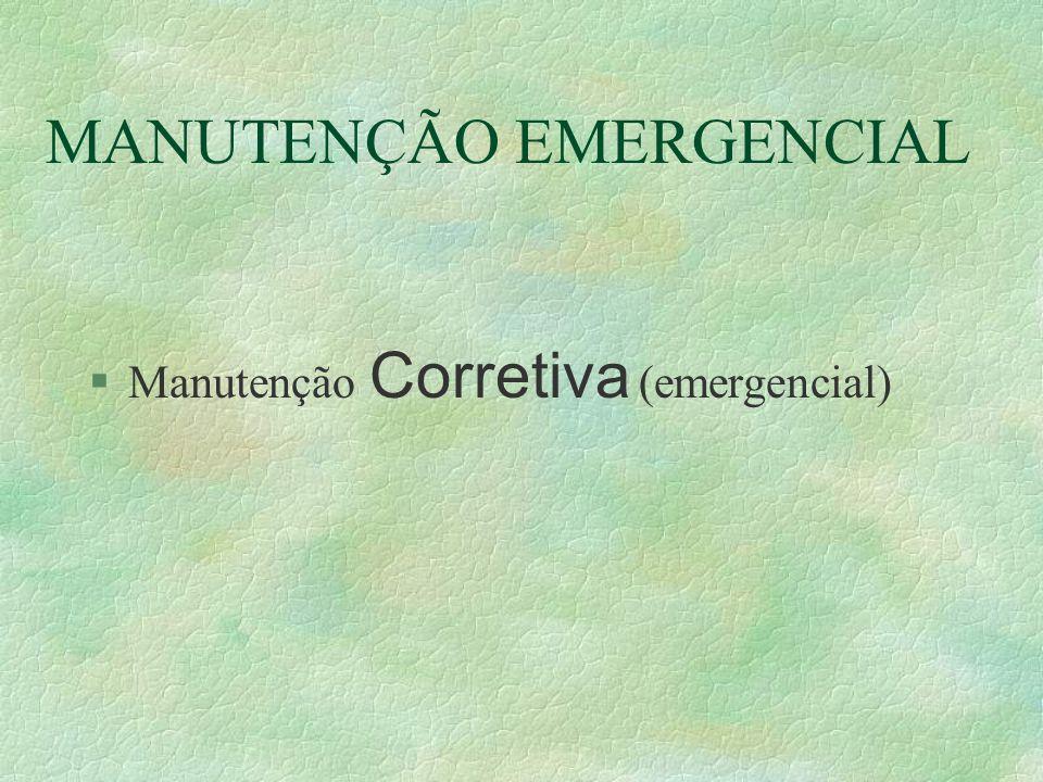 MANUTENÇÃO EMERGENCIAL