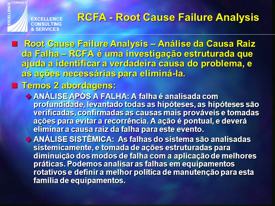 RCFA - Root Cause Failure Analysis