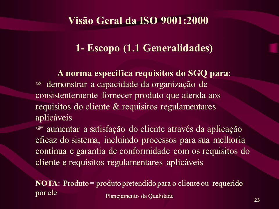 1- Escopo (1.1 Generalidades)
