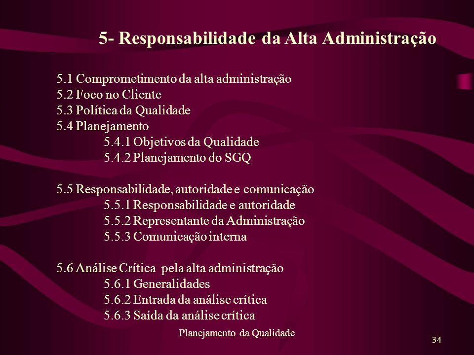 5- Responsabilidade da Alta Administração