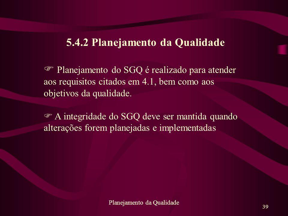 5.4.2 Planejamento da Qualidade