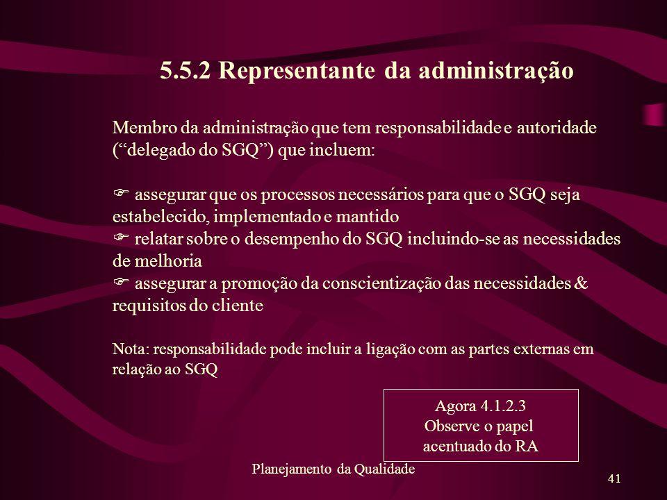 5.5.2 Representante da administração