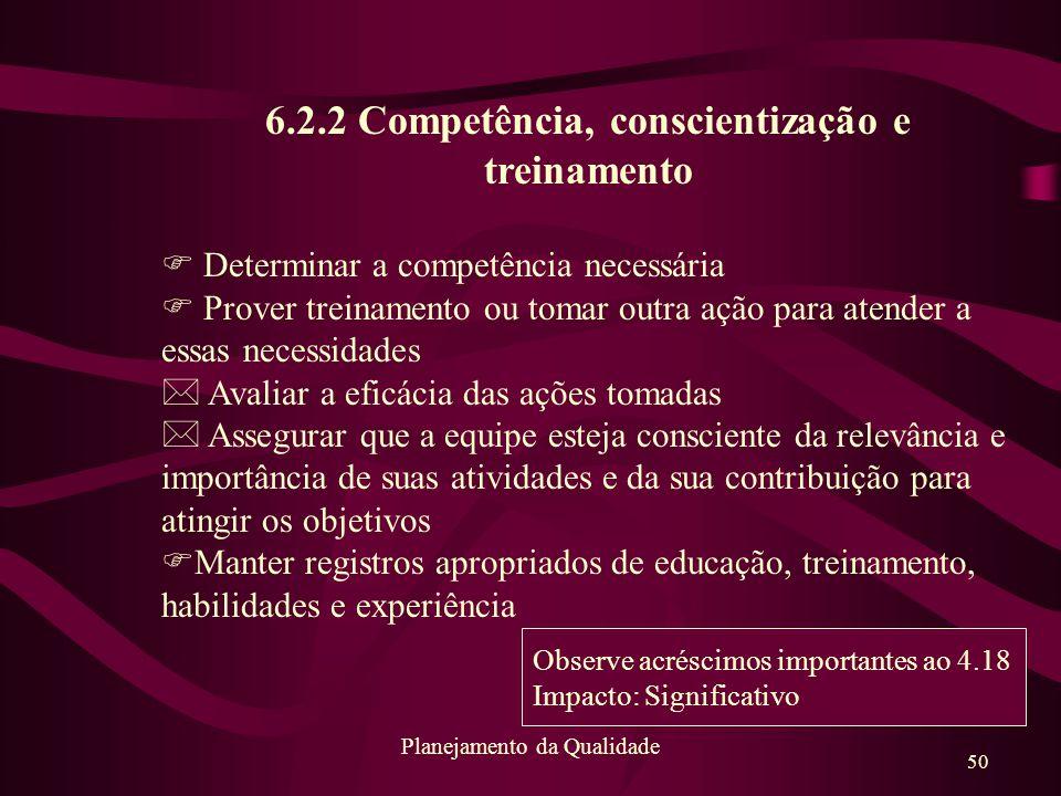 6.2.2 Competência, conscientização e treinamento