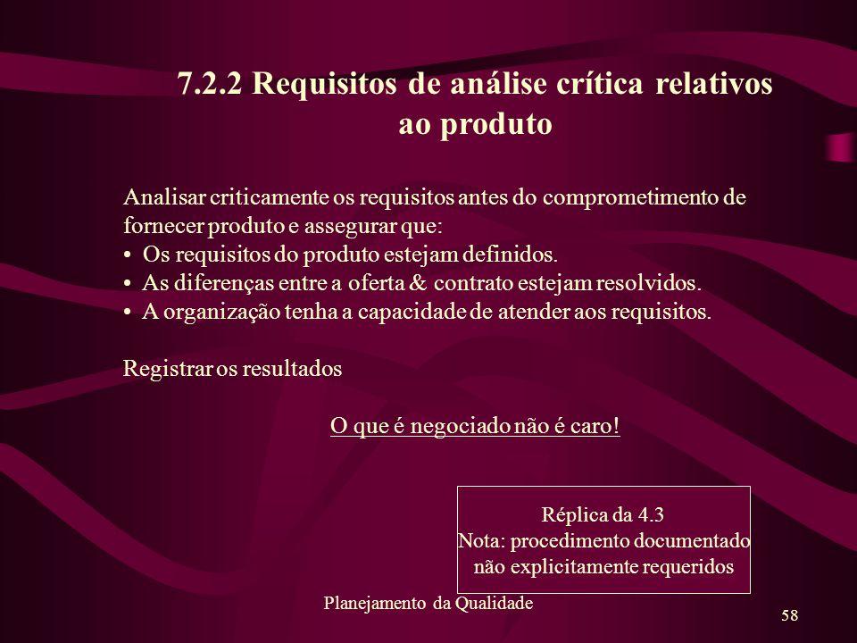 7.2.2 Requisitos de análise crítica relativos