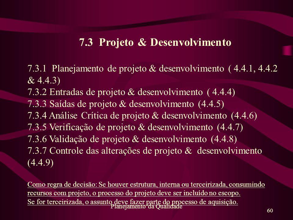 7.3 Projeto & Desenvolvimento
