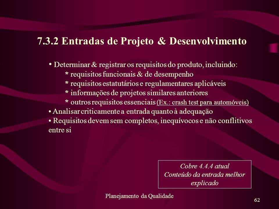 7.3.2 Entradas de Projeto & Desenvolvimento