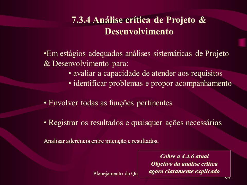 7.3.4 Análise crítica de Projeto & Desenvolvimento