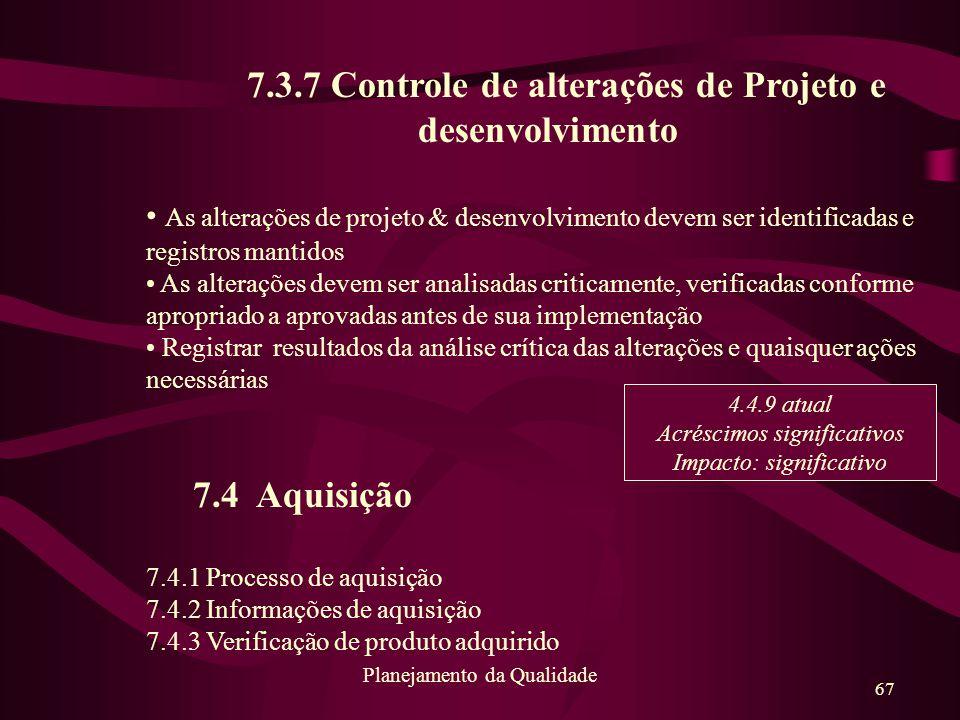 7.3.7 Controle de alterações de Projeto e desenvolvimento