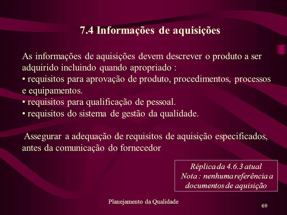 7.4 Informações de aquisições