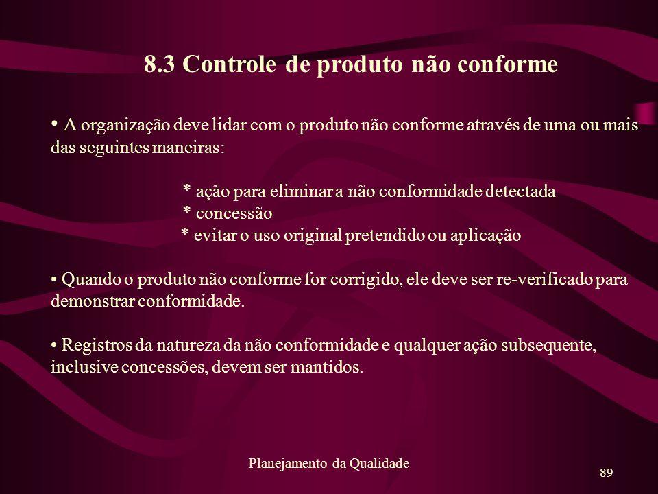 8.3 Controle de produto não conforme