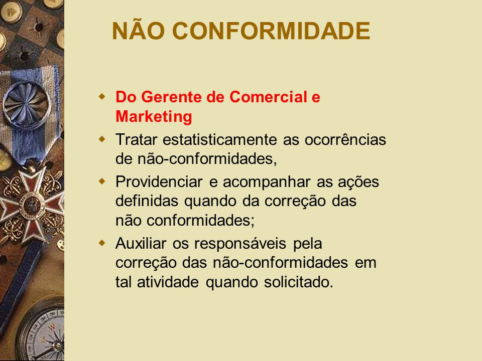 NÃO CONFORMIDADE Do Gerente de Comercial e Marketing