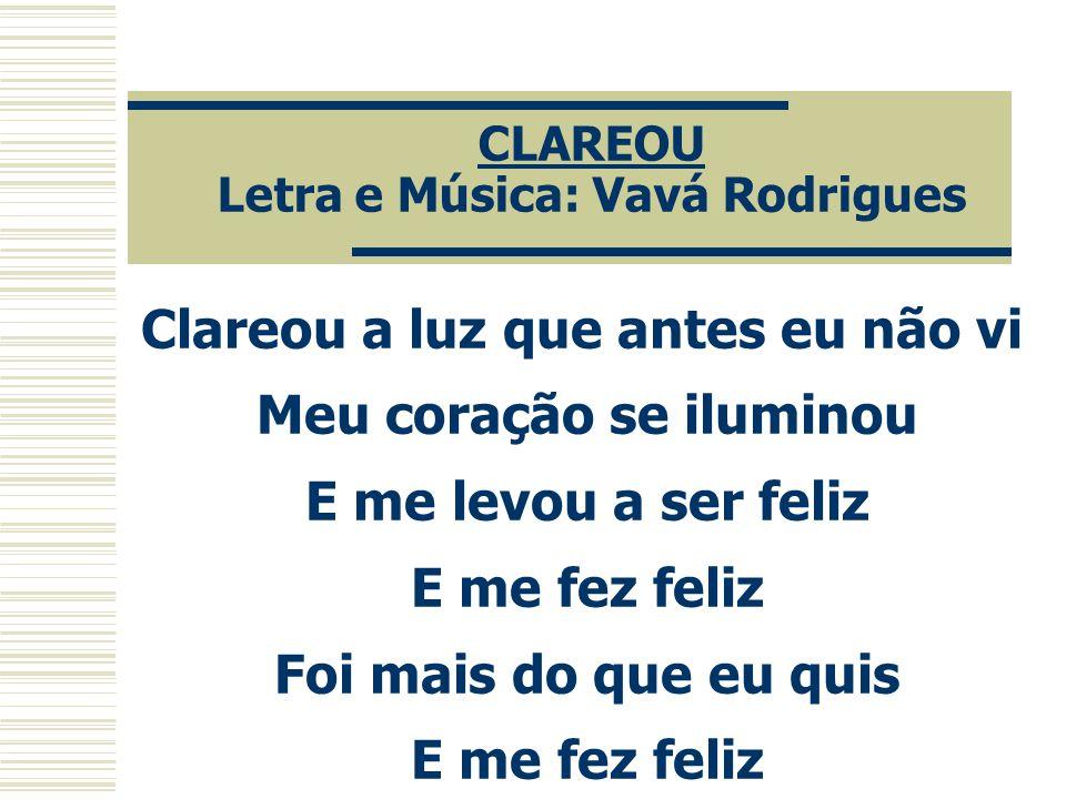 CLAREOU Letra e Música: Vavá Rodrigues