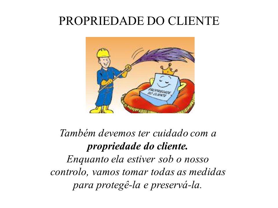PROPRIEDADE DO CLIENTE