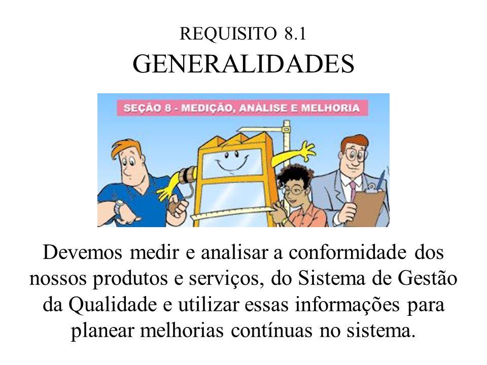 REQUISITO 8.1 GENERALIDADES.
