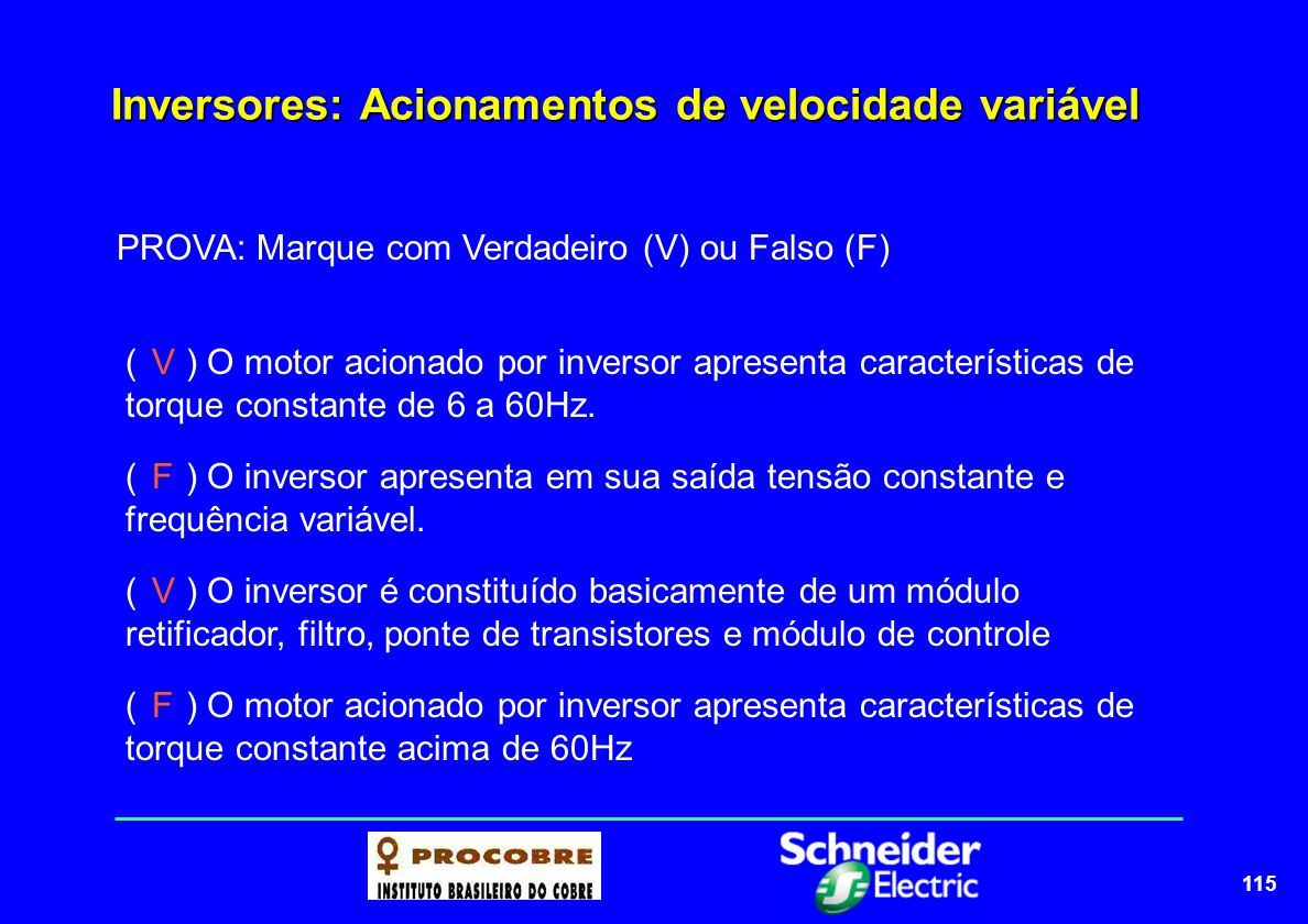 Inversores: Acionamentos de velocidade variável