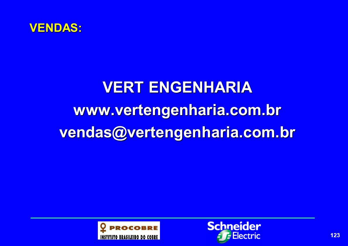 VERT ENGENHARIA www.vertengenharia.com.br vendas@vertengenharia.com.br