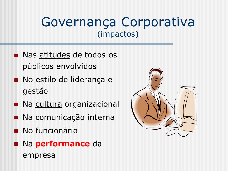 Governança Corporativa (impactos)