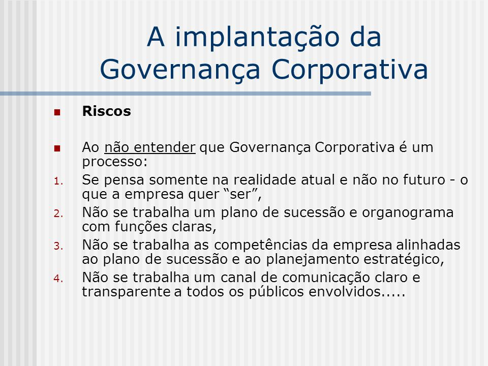 A implantação da Governança Corporativa