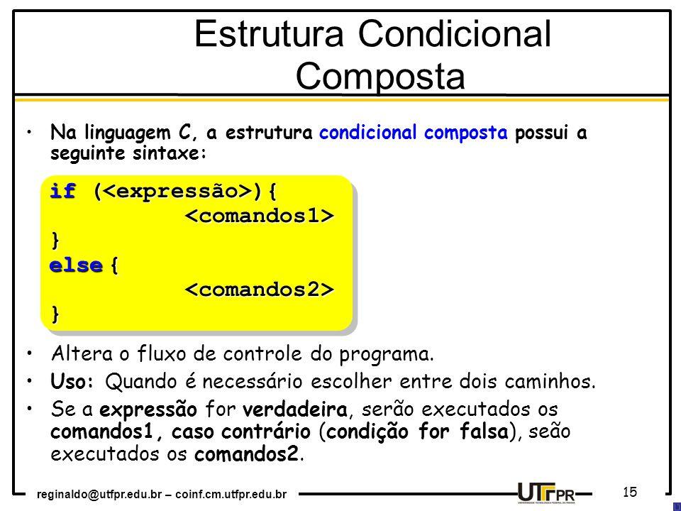 Estrutura Condicional Composta